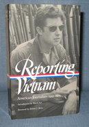 Reporting Vietnam : American Journalism 1959-1975