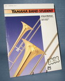 Yamaha Band Student - Trombone, Book 1