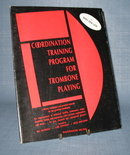 Coordination Training Program for Trombone Playing by Bart Van Lier