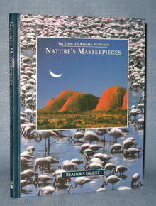 Reader's Digest The Earth, Its Wonders, Its Secrets : Nature's Masterpieces