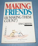 Making Friends ( & Making Them Count) by Em Griffin
