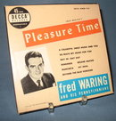 45 RPM Boxed Set : Fred Waring's Pleasure Time