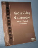 How to Play the Harmonica : Method and Songbook