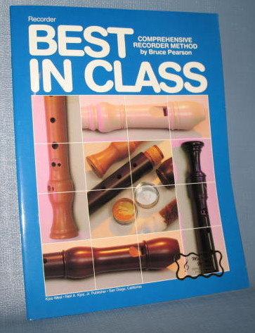 Best in Class : Comprehensive Recorder Method by Bruce Pearson