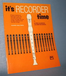 It's Recorder Time by Alfred d'Auberge and Morton Manus