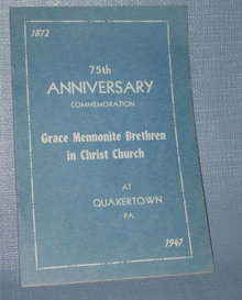 75th Anniversary Commemoration : Grace Mennonite Brethren in Christ Church at Quakertown PA booklet