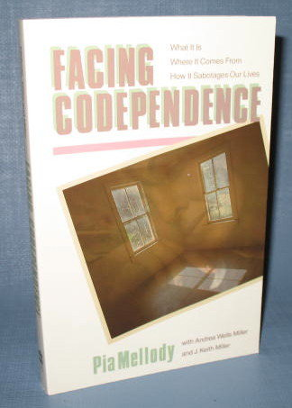Facing Codependence by Pia Mellody