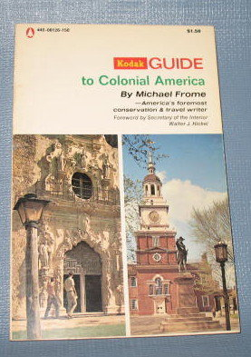 Kodak Guide to Colonial America by Michael Frome