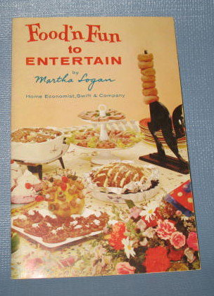 Food'n Fun to Entertain by Martha Logan