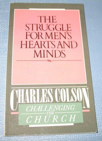 The Struggle for Men's Hearts and Minds by Charles Colson