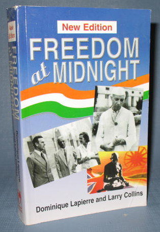 Freedom at Midnight by Dominique Lapierre and Larry Collins