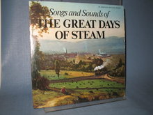Songs and Sounds of the Great Days of Steam LP record