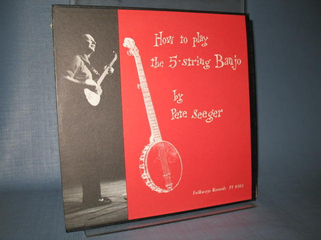 Pete Seeger : How To Play the 5-String Banjo LP record