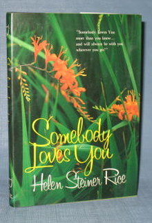 Somebody Loves You by Helen Steiner Rice