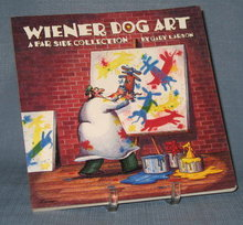 Wiener Dog Art : A Far Side Collection by Gary Larson