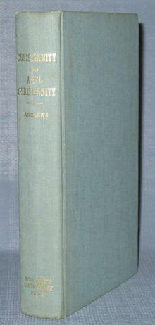 Christianity and Anti-Christianity by Samuel J. Andrews