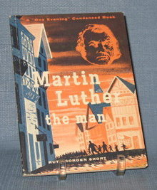 Martin Luther the man by Ruth Gorden Short