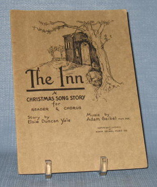 The Inn : A Christmas Story for Reader and Chorus