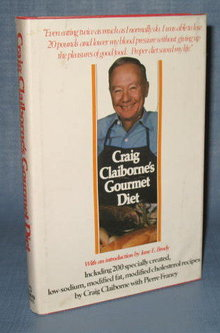 Craig Claiborne's Gourmet Diet by Craig Claiborne with Pierre Franey
