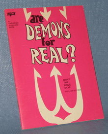 Are Demons for Real : What the Bible Says by William W. Orr