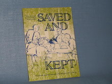 Saved and Kept by F. B. Meyer