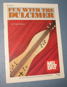 Mel Bay's Fun With the Dulcomer by Virgil Hughes