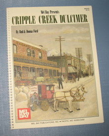 Mel Bay presents Cripple Creek Dulcimer by Bud and Donna Ford