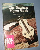Mel Bay presents The Dulcimer Hymn Book by Bud and Donna Ford