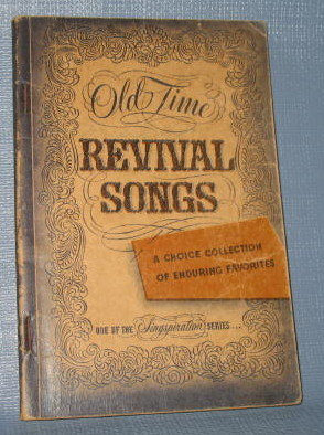Old Time Revival Songs