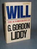 Will : The Autobiography of G. Gordon Liddy