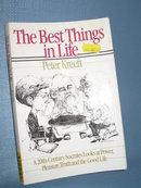 The Best Things in Life by Peter Kreeft