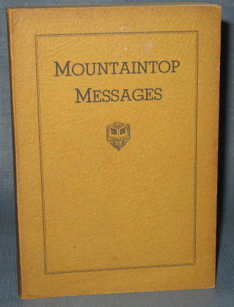 Mountaintop Messages delivered at the Pinebrook Bible Conference