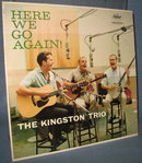 The Kingston Trio : Here We Go Again!  33 1/3 RPM  LP high fidelity record