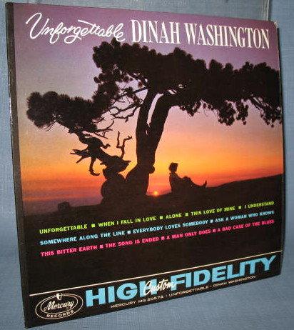 Unforgettable Dinah Washington  33 1/3 RPM high fidelity LP  record