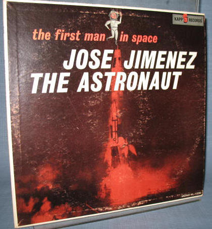 Jose Jimenez - The Astronaut : the first man in space 33 1/3 RPM  LP  record