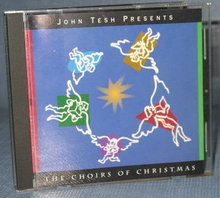 John Tesh Presents The Choirs of Christmas CD
