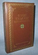 Louis Lamour : Four Complete Novels