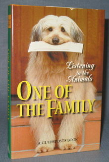 Listening to the Animals : One of the Family edited by Phyllis Hobe, a Guideposts Book