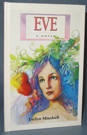 Eve by Evelyn Minshull, a Guideposts Book