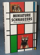 Miniature Schnauzers by Beverly Pisano and Gloria Lewis
