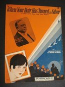 1930 SHEET MUSIC-YOUR HAIR HAS TURNED SILVER