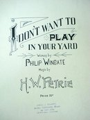 ANTIQUE SHEET MUSIC - I DON'T WANT TO PLAY