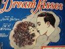 1927 SHEET MUSIC - DREAM KISSES