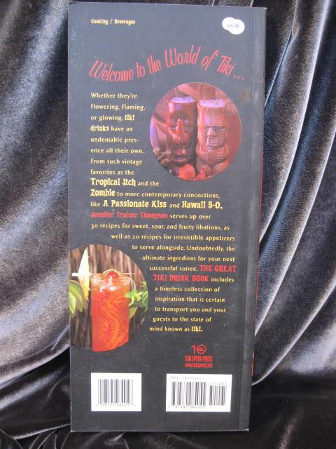 The Great Tiki Drink Book By Jennifer Trainer Thompson  Polynesian Drinks