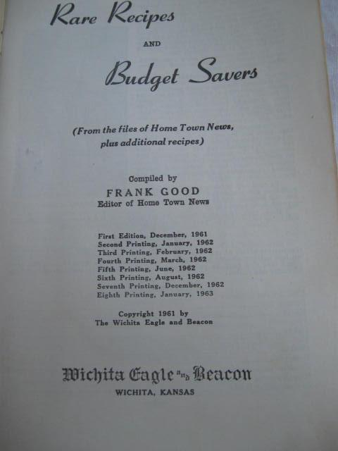 Rare Recipes & Budget Savers As Compiled of The Witchita Eagles Hometown News