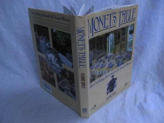 Monet's Table Cookbook The Cooking Journals of Claude Monet