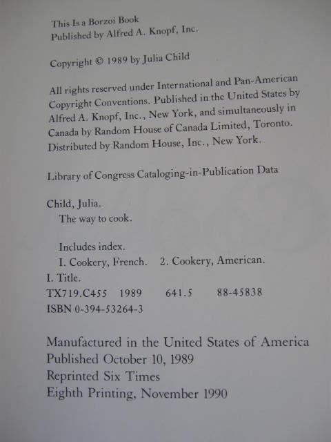 The Way To Cook  Cookbook By  Julia  Child  Copyright  1989