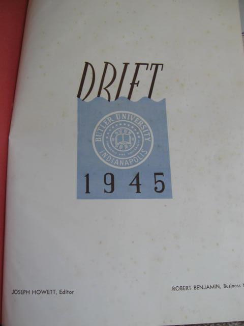 The 1945 Drift Butler University Indianapolis, IN Yearbook  No Writing WWII