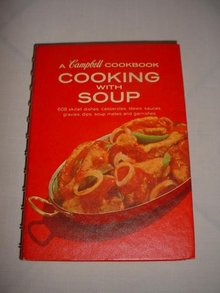 A Cambpell Cookbook Cooking With Soup