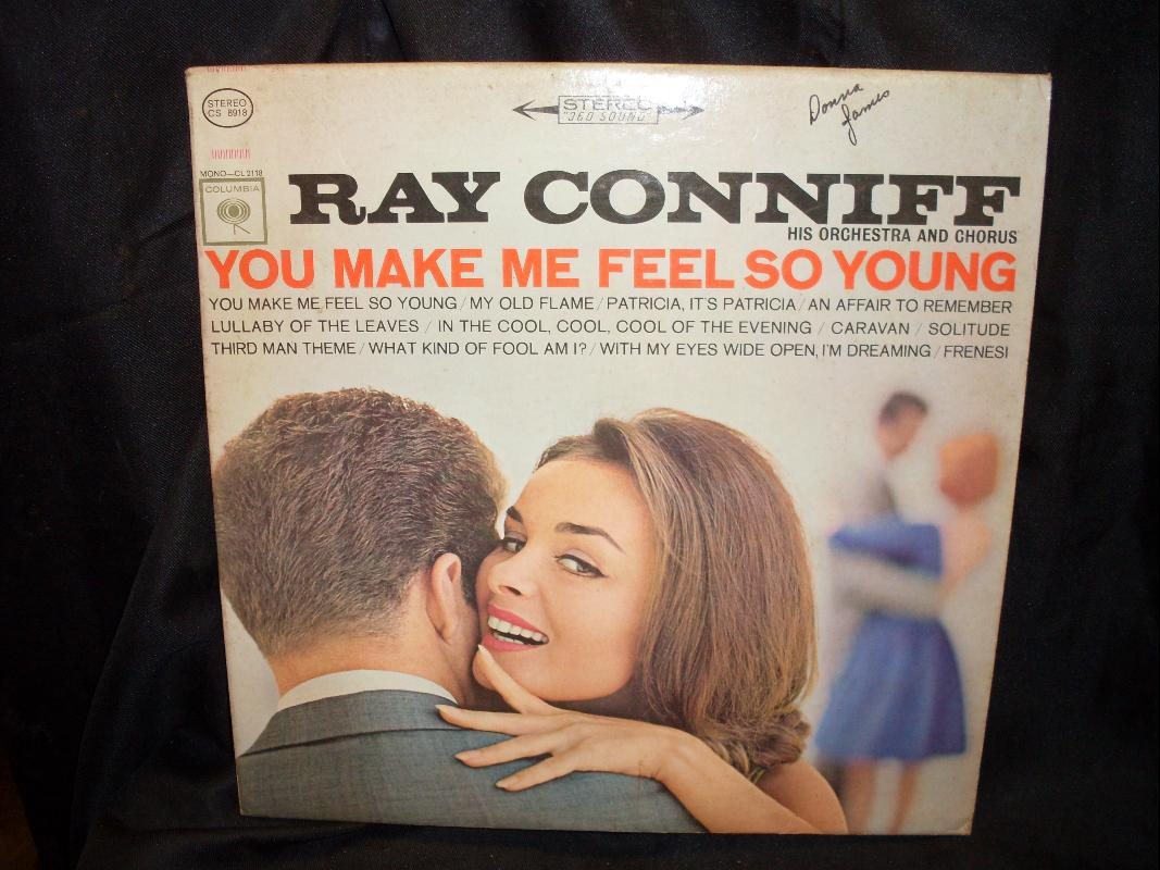 RAY CONNIFF YOU MAKE ME FEEL SO YOUNG